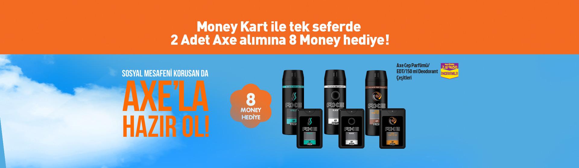 Axe Money Kampanyası
