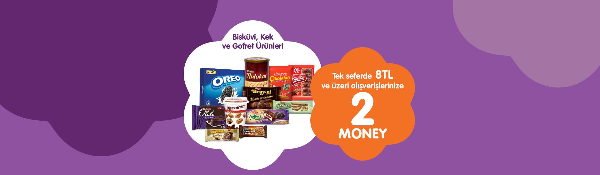 Bisküvi, Kek, Gofret Money Kampanyası