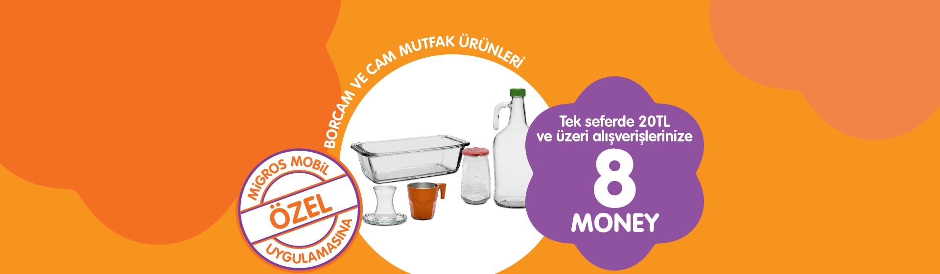 Borcam ve Cam Mutfak Ürünleri Money Kampanyası