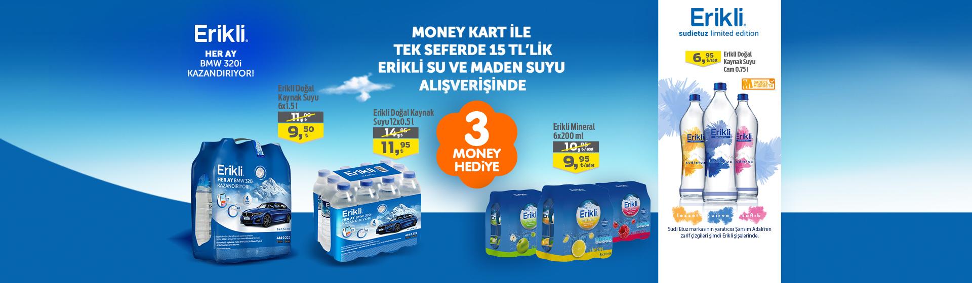 Erikli Money Kampanyası