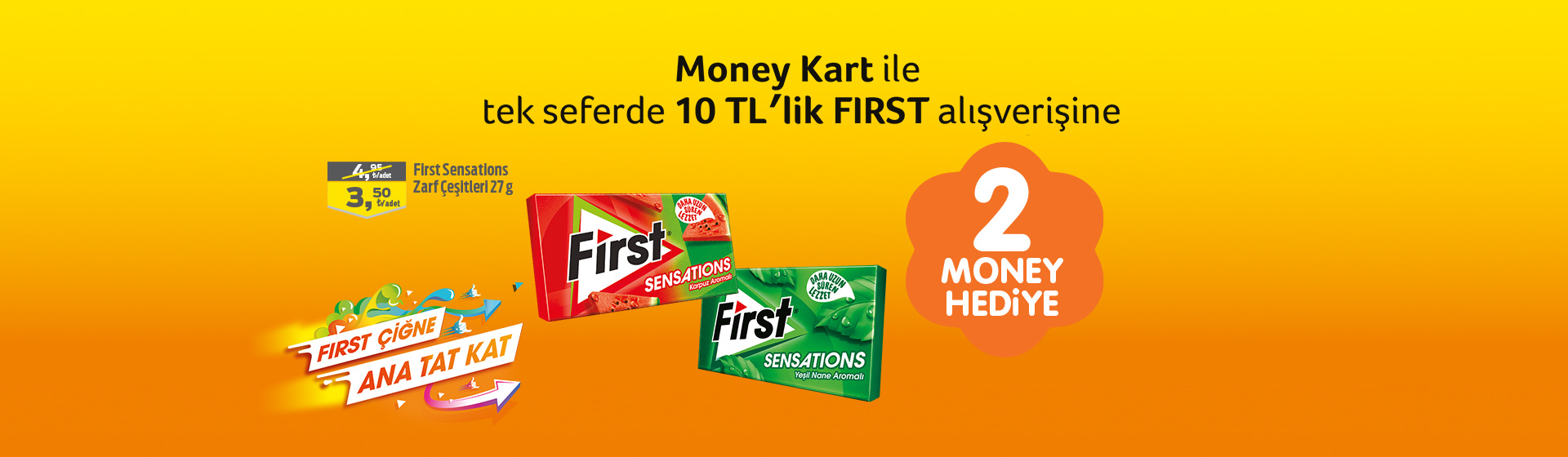 First Money Kampanyası