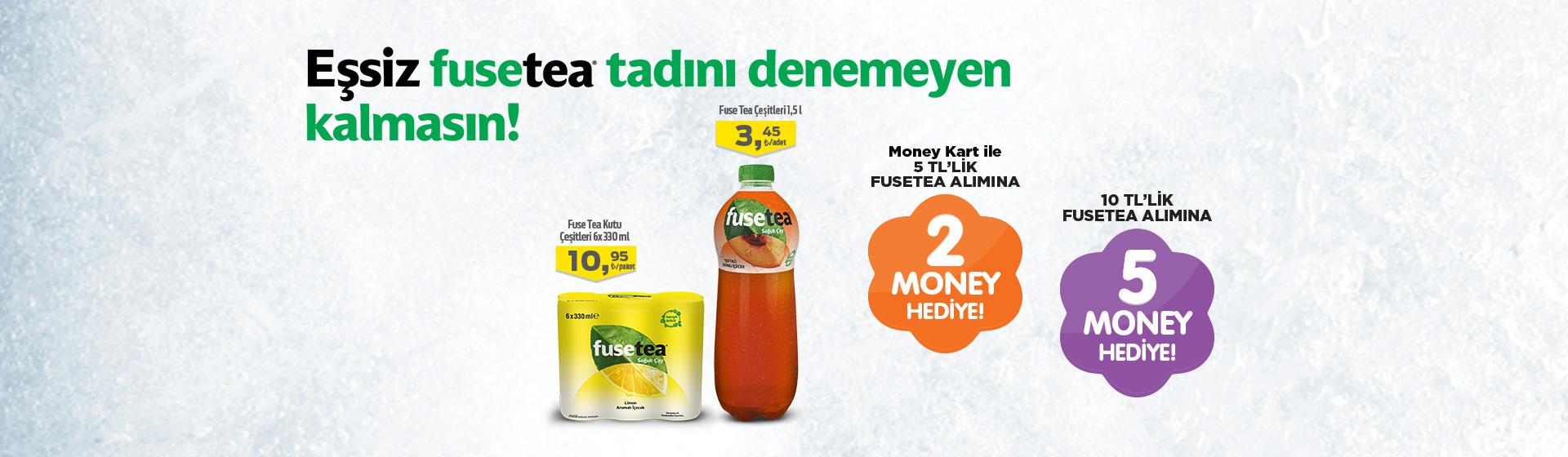 FuseTea Money Kampanyası