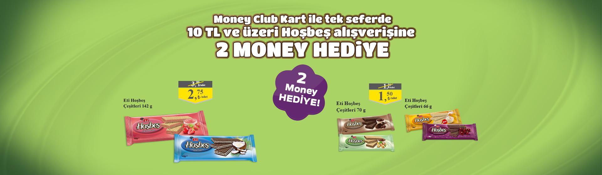 Hoşbeş Money Kampanyası