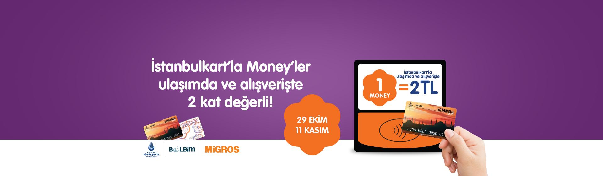 İstanbulkart 2 Kat Money Kampanyası