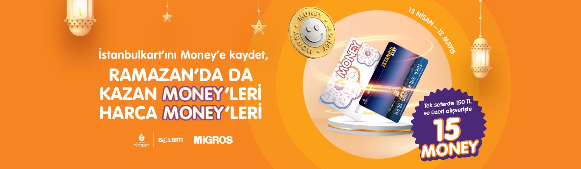 İstanbulkart 150 TL'ye 15 Money Kampanyası
