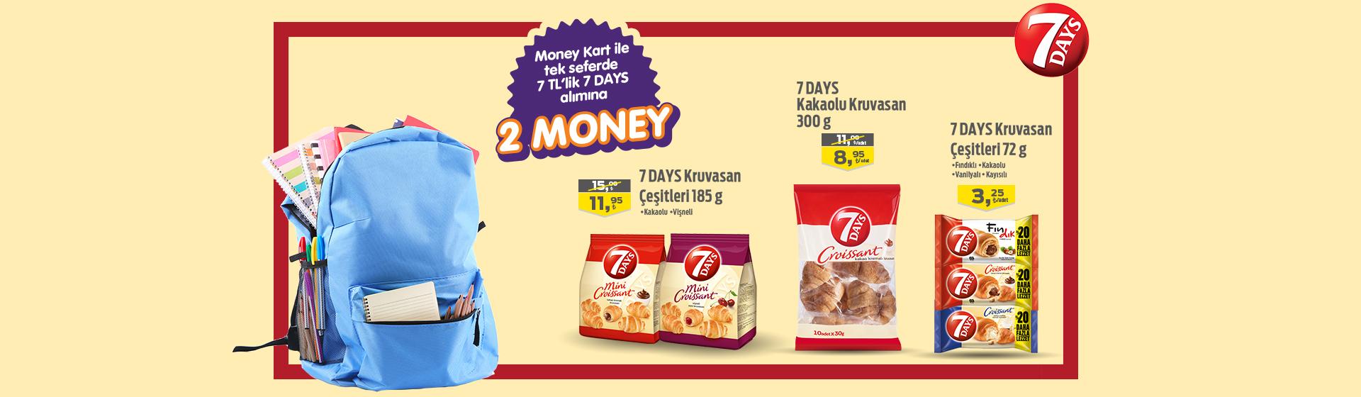 7 Days Money Kampanyası