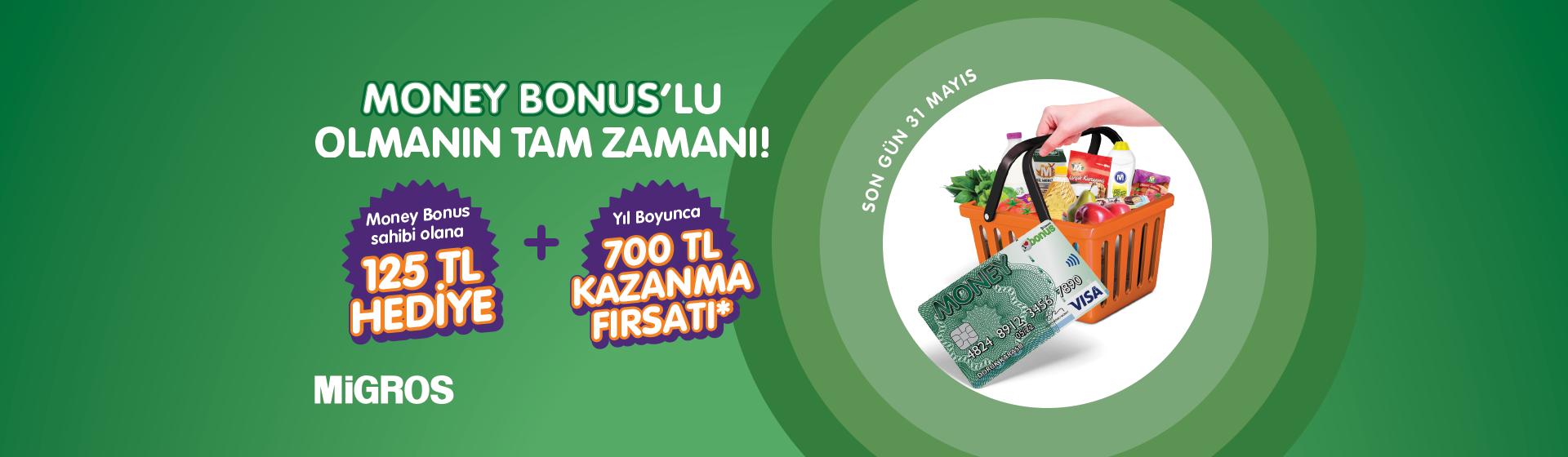 Money Bonus Kampanyası