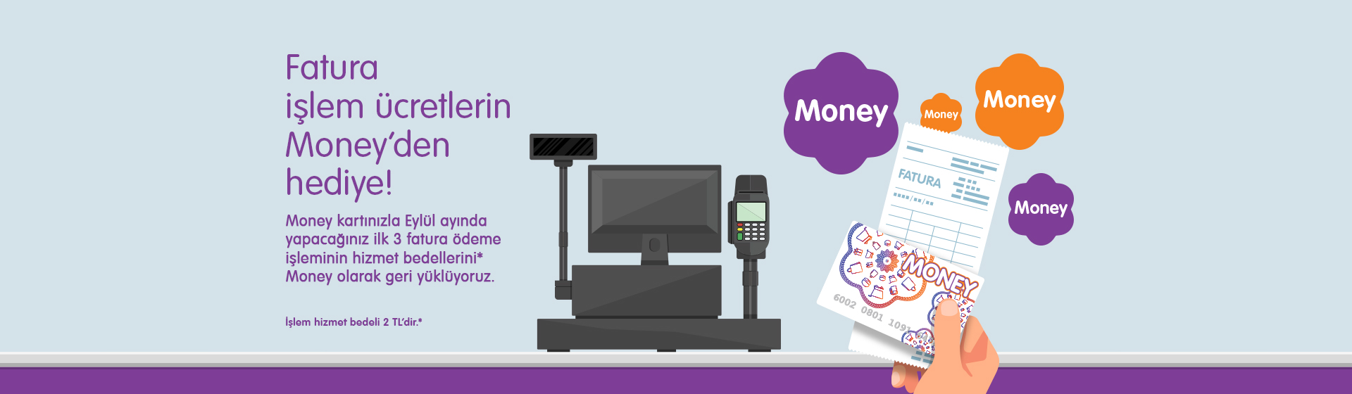 Money Fatura İşlemi Kampanyası