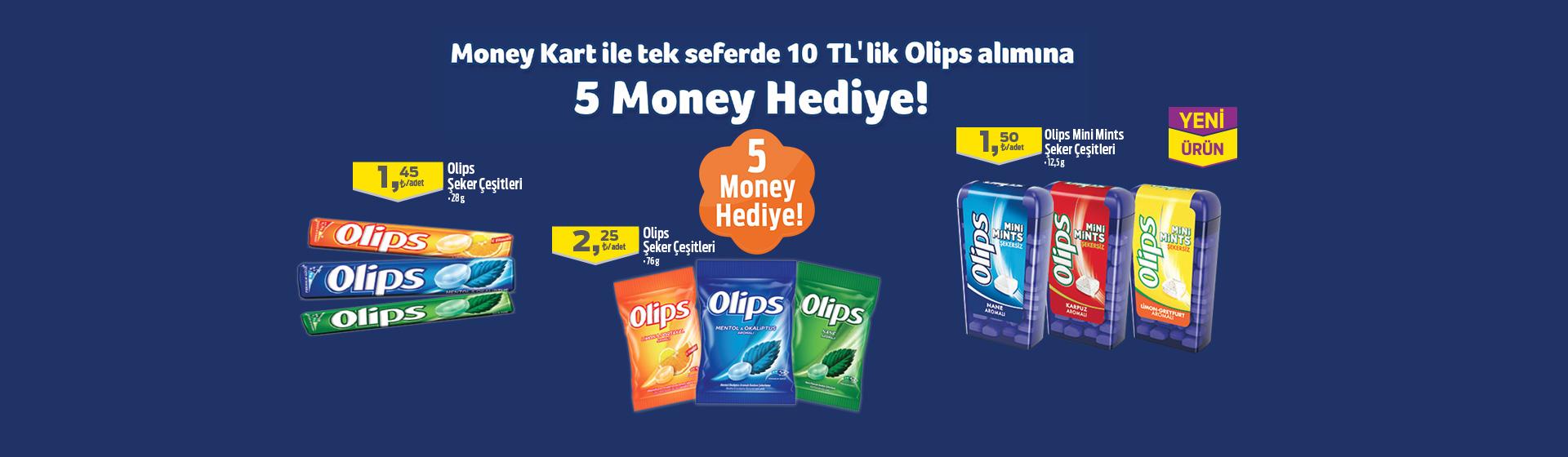 Olips Money Kampanyası