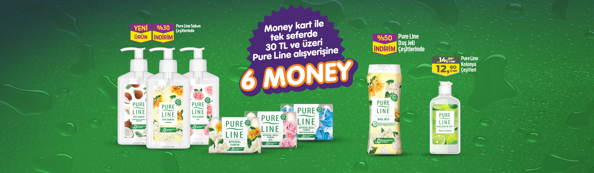 Pure Line Money Kampanyası