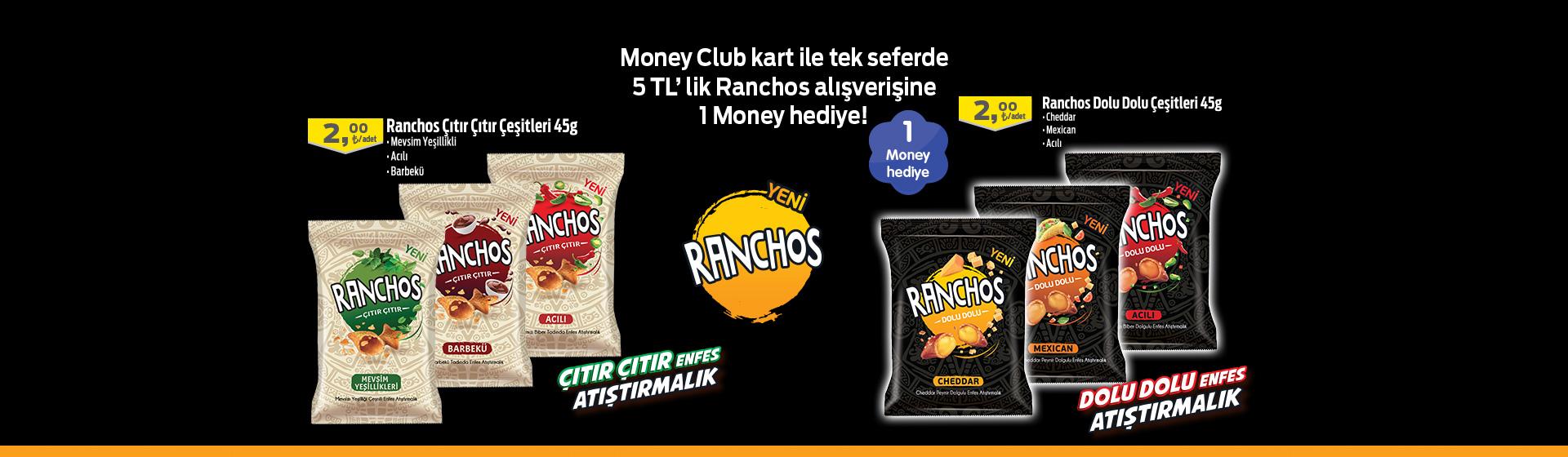 Ranchos Money Kampanyası