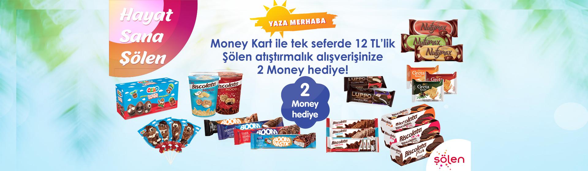 Şölen Money Kampanyası